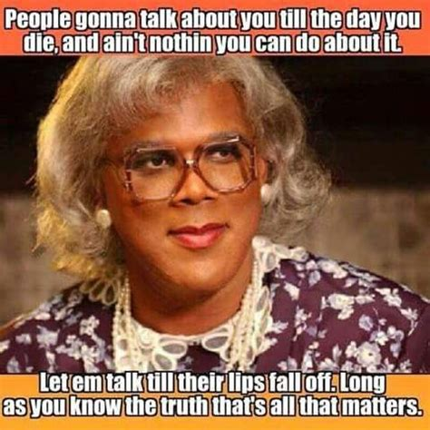 What You Gonna Do Meme - 30 best images about madea on pinterest funny happy