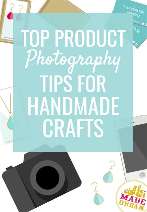 How To Price Handmade Crafts - top product photography tips for handmade crafts made