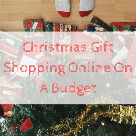 christmas gift shopping online on a budget emmadrew info