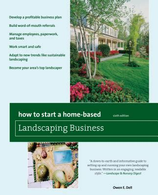 how to start a home based landscaping business book by