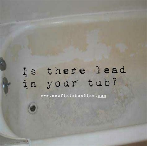 lead bathtub lead is found in old bathtubs refinishing is the answer