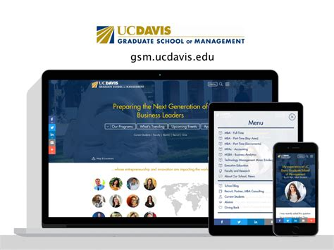 Uc Davis Mba Application Process by Uc Davis Graduate School Of Management Digital Deployment
