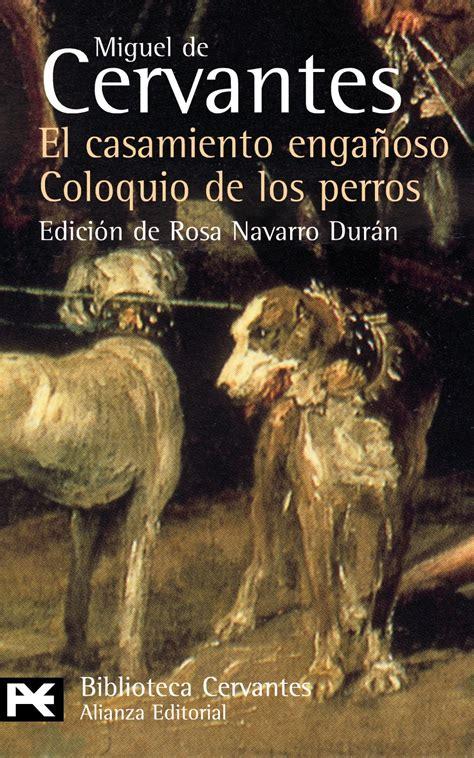 pdf libro de texto novelas ejemplares vol 1 classic reprint para leer ahora miguel de cervantes coloquio de los perros pdf