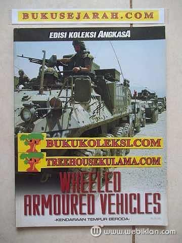 Majalah Angkasa Edisi Koleksi The Story Of Six Day War June 6 10 1967 majalah angkasa edisi koleksi wheeled armoured vehicles