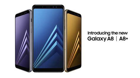 Harga Samsung A8 Hari Ini galaxy a8 2018 dan galaxy a8 2018 akan ditawarkan di