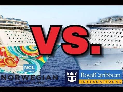 norwegian cruise vs carnival norwegian cruise line vs royal caribbean which is