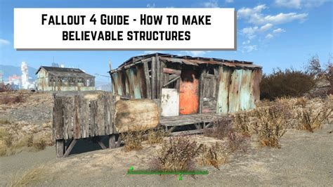 how to build a building fallout 4 guide how to make believable structures youtube