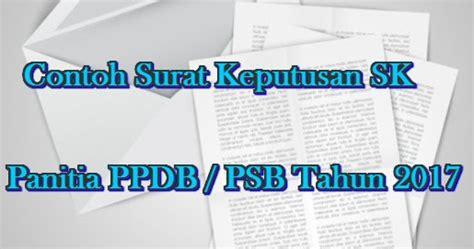 contoh surat keputusan sk panitia ppdb psb tahun 2017