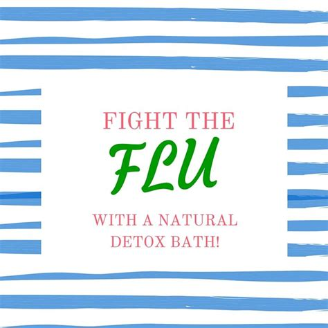 Best Detox Bath For Flu by 52 Best Images About Cold And Flu Care On
