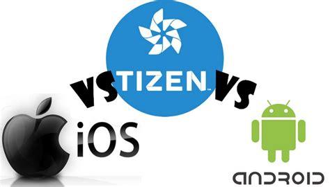 tizen vs android tizen l os de samsung peut il concurrencer android et ios