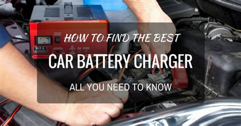 best auto battery charger best car battery charger of 2017