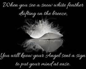 Words Of Comfort For Loss Of Child 21 Best Images About White Feathers On Pinterest The