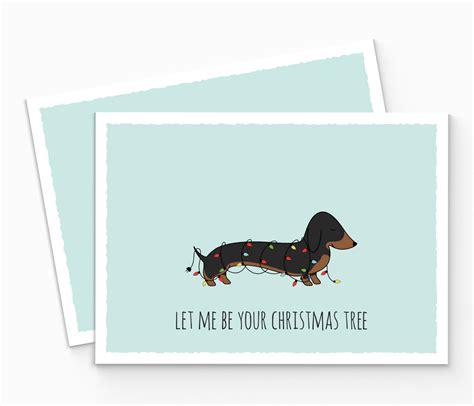 free printable christmas cards dogs printable dachshund christmas card sasusage dog by