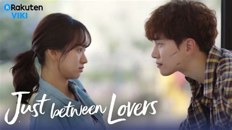 bioskopkeren just between lovers just between lovers ep2 misunderstanding eng sub