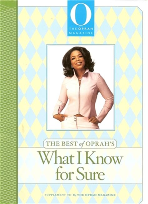 what she knew a novel books the best of oprah s what i for sure by oprah winfrey