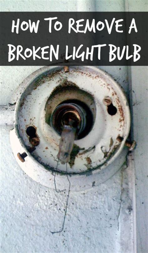 how to remove broken light bulb from socket how to remove a broken light bulb home ec 101