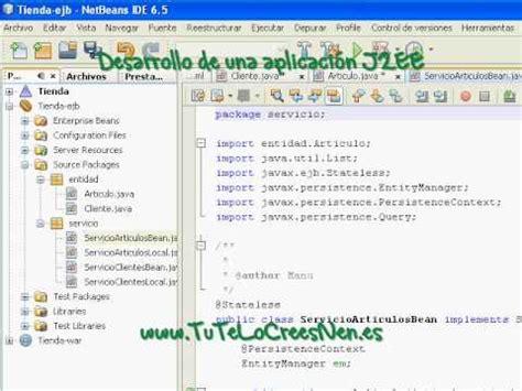 jsf tutorial netbeans youtube desarrollo de una aplicaci 243 n j2ee jsf y ejb 3 0 con