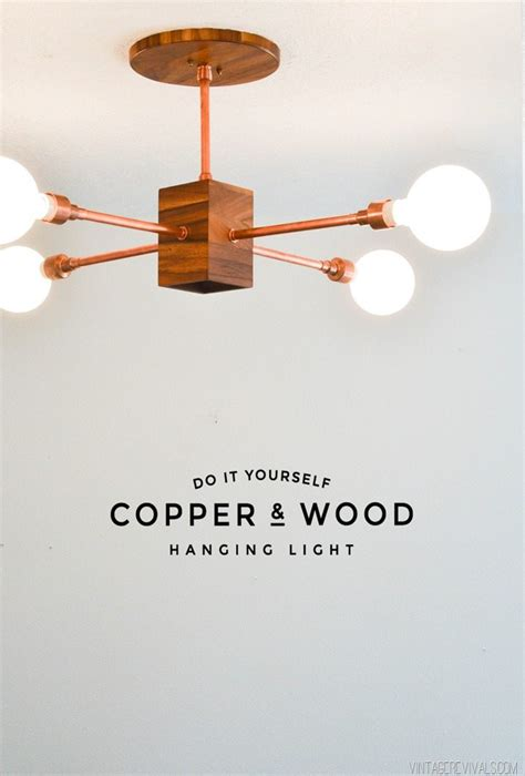 Diy Pipe Light Fixture Diy Copper And Wood Hanging Light Fixture Vintage Revivals Bloglovin