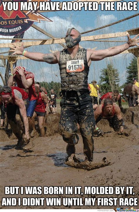 mud run meme bane and the race by snajath meme center
