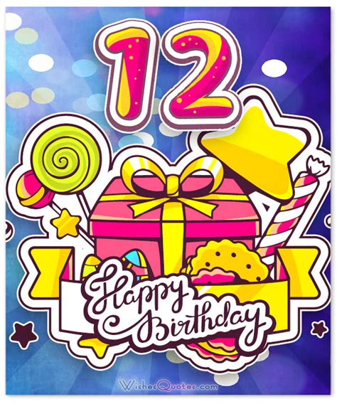 12 wishes of happy 12th birthday wishes for 12 year boy or