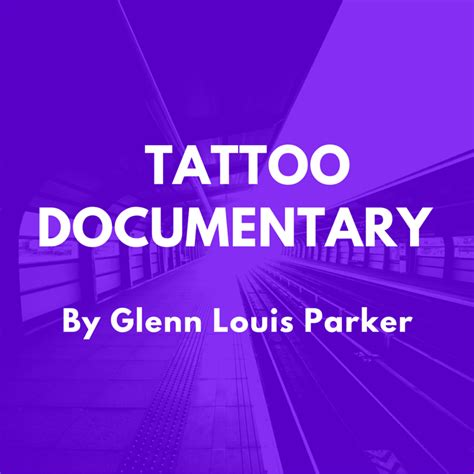tattoo documentary documentary top documentary