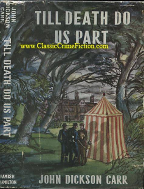 until the last dies books till do us part by dickson carr edition book