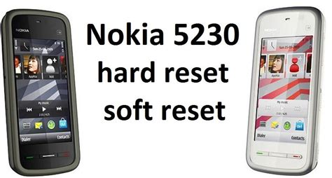 soft reset nokia 3250 creditsloadfree nokia 5230 hard reset and soft reset device boom