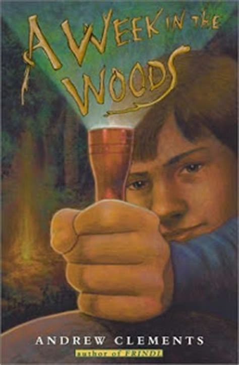 a school in the woods books a week in the woods by andrew clements inkweaver