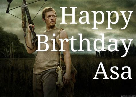 Walking Dead Birthday Meme - happy birthday anna daryl dixon from the walking dead