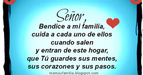 dios bendice mi hogar mi esposo y mis hijas carteles se 241 or mi dios bendice a mi familia oraci 243 n corta por mi