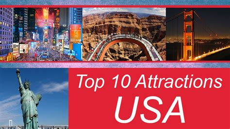 top 10 tourist attractions in top 10 most popular tourist destinations in usa tourist