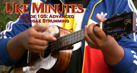 ukulele lessons advanced advanced reggae strumming ukulele underground