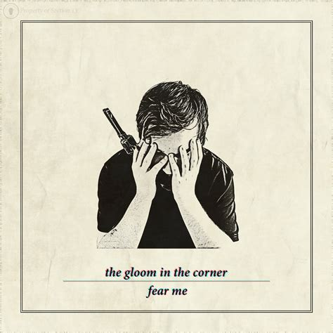The Fear In Me the gloom in the corner fear me 2016 187 radio