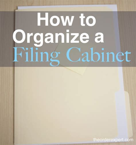How to Organize a Filing Cabinet   The Order Expert