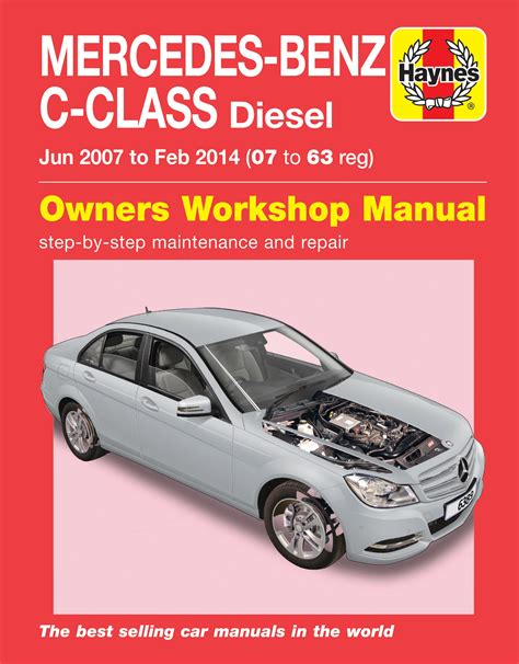 car repair manuals online free 2008 mercedes benz c class on board diagnostic system haynes manual 6389 mercedes benz c class diesel 07 14 07 63 reg c200 c220 c250 ebay