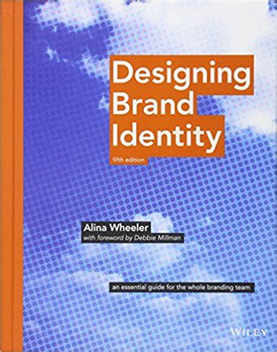 designing brand identity an 1118099206 designing brand identity an essential guide for the whole branding team the ceo library