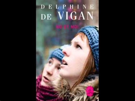 delphine de vigan no et moi youtube
