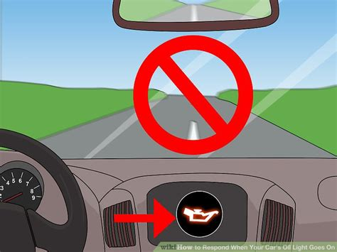 why does your car s oil light come on 3 ways to respond when your car s oil light goes on wikihow