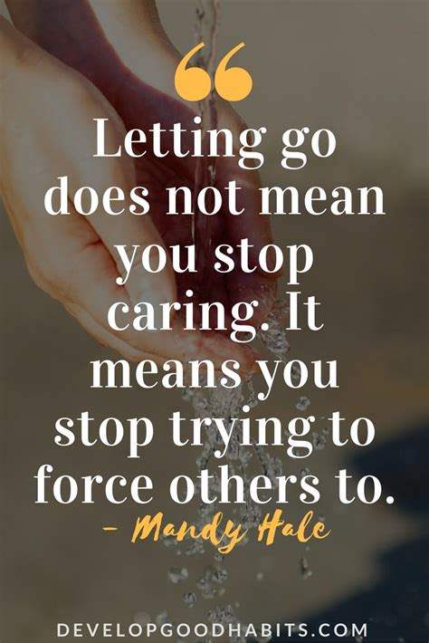 Does It Stop by Letting Go Quotes 89 Quotes About Letting Go And Moving On