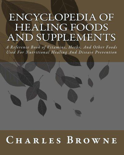 reference books for vitamins trolleytrends encyclopedia of healing foods and