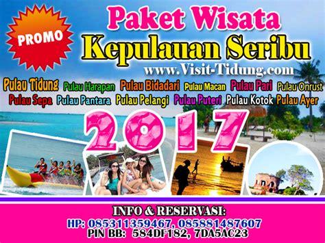promo paket m3 gratis 2018 paket promo wisata pulau seribu murah 2018 promo travel