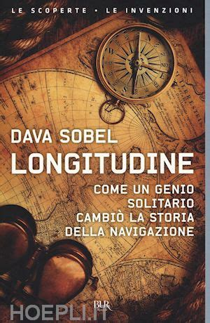 libro by dava sobel the longitudine sobel dava rizzoli libro hoepli it
