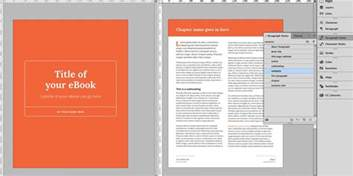 indesign book templates how to create a fantastic ebook in 48 hours with