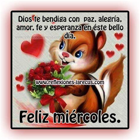 imagenes feliz miercoles dios te bendiga feliz mi 233 rcoles dios te bendiga con paz alegr 237 a amor