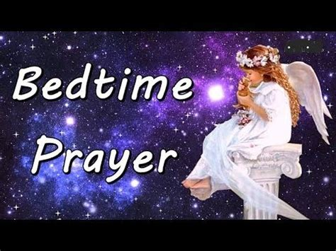 prayers to say before bed the 25 best good night prayer ideas on pinterest catholic prayers prayers for