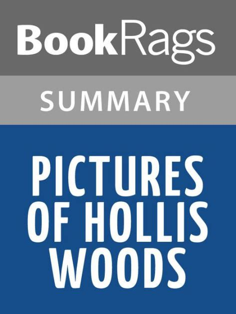 pictures of hollis woods book summary pictures of hollis woods by reilly giff l summary