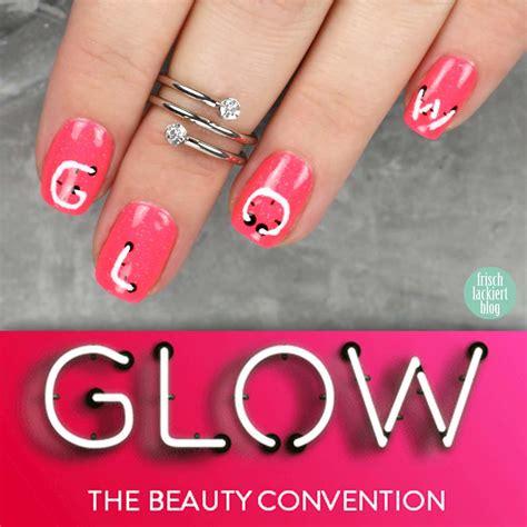 event glowcon mit nailsreloaded frischlackiert de mein nagellack