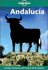 lonely planet andalucia paperback 9781741790122 amazon com books lonely planet andalucia 2nd ed john noble forsyth 9781864501919 amazon com books