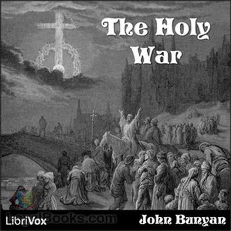 the holy war the holy war by john bunyan free at loyal books