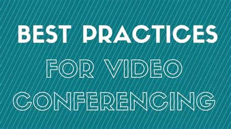 Best Practices For Video Conferencing Youtube